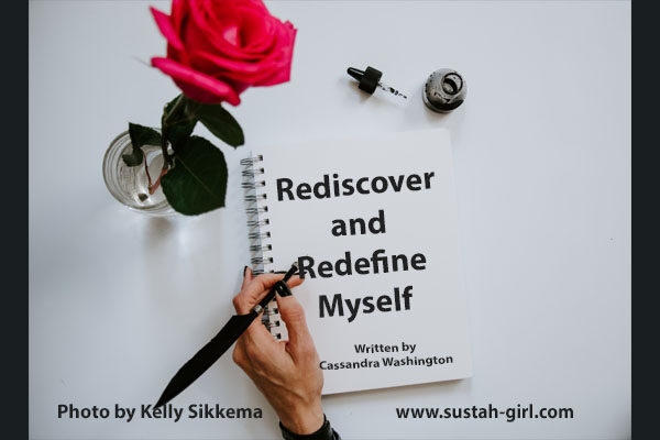 Rediscover and Redefine Myself